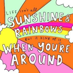 Pigment – Sunshine and rainbows