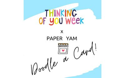 Paper Yam invite everyone to 'Doodle a Thinking of You' card on instagram!